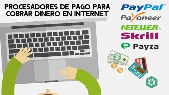 Procesadores de pago para cobrar dinero en internet